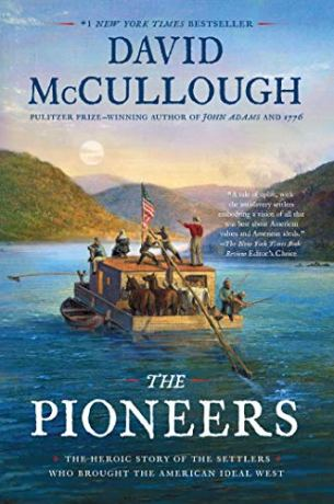 The Pioneers by David McCullough (cover) Image: a group of people on a houseboat on a river
