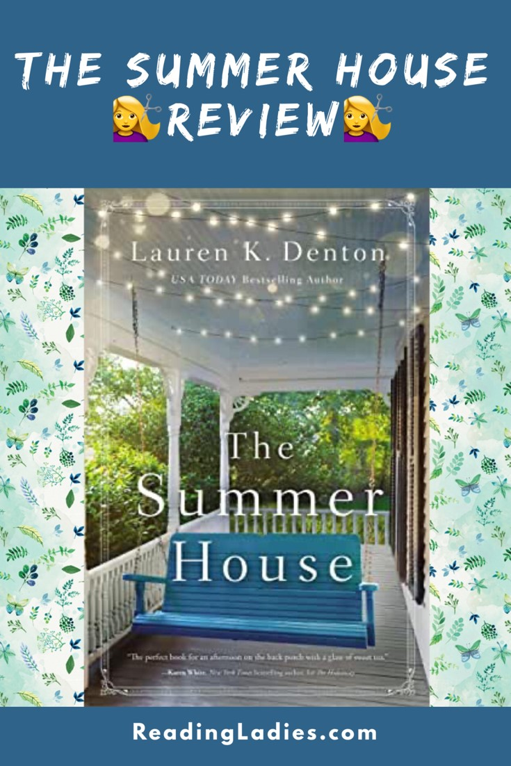 The Summer House by Lauren K Denton (cover) Image: a blue wooden swing on a wide white porch