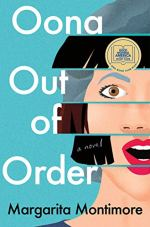 Oona Out of Order by Margarita Montimore (cover) Image: a girl's face simulates a book game in which you can select varied strips of the picture to create a whole image