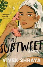 The Subtweet by Vivek Shraya (cover) Image: a young girl with a white head covering holds an old fashioned pink phone to her ear