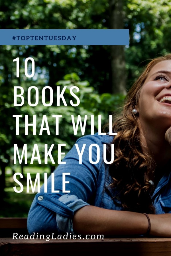 10 Books That Will Make You Smile (white text) over a background image of a girl looking up and laughing