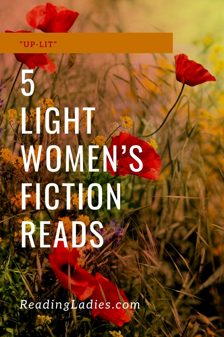 5 Light Women's Fiction Reads (Image: white text over a field of wild poppies