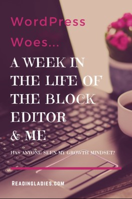 A Week in the Life of the Block Editor and Me (white text over an open laptop background)