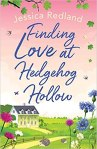 Finding Love at Hedgehog Hollow nyb Jessica Redland (cover) Image: a white farm house stands alone on a large grassy field...flowere and leaves edge the borders