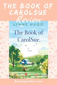 the Book of CarolSue by Lynne Hugo (cover) Image: an idyllic farm house surrounded by grass and trees and flowers