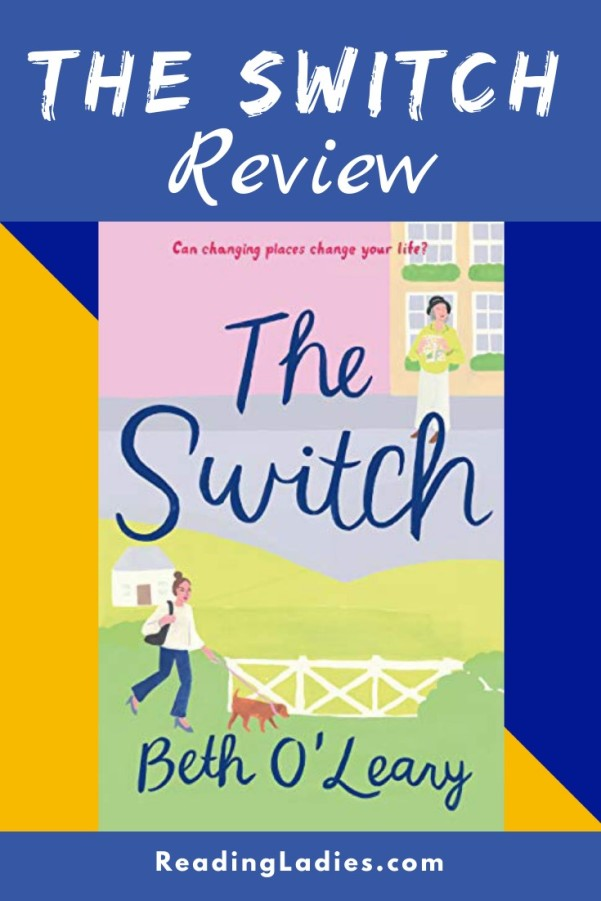 The Switch by Beth O'Leary (cover) Image: two scenes of a young woman walking a dog in the country and another of an older woman standing in front of a building