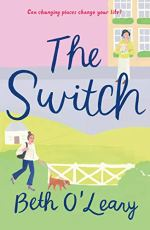 The Switch by Beth o'Leary (Image: two scenes...one of a young woman walking a dog in the country and another of an older woman standing outside a building)