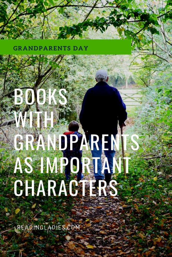 Books With Grandparents As Important Characters (Image: a young boy and a grandfather walk through the woods with backs to camera)
