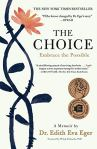 The Choice by Dr. Edith Eva Eger (cover) Image: black text on a white background and a black stemmed reddish flower is placed on the entire left margin