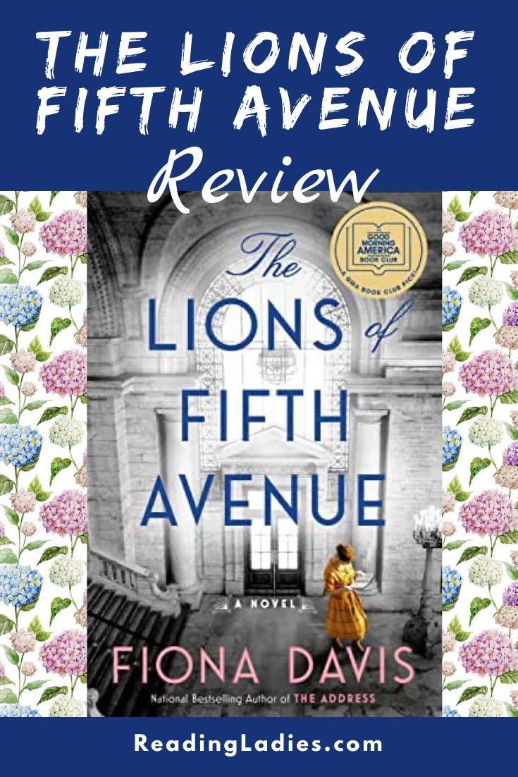 The Lions of Fifth Avenue by Fiona Davis (cover) Image: a woman in a yellow dress stands with an open book inside a large museum type room