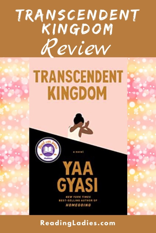 Transcendent Kingdom by Yaa Gyasi (cover) Image: gold text over a light pink (top) and black (bottom) background