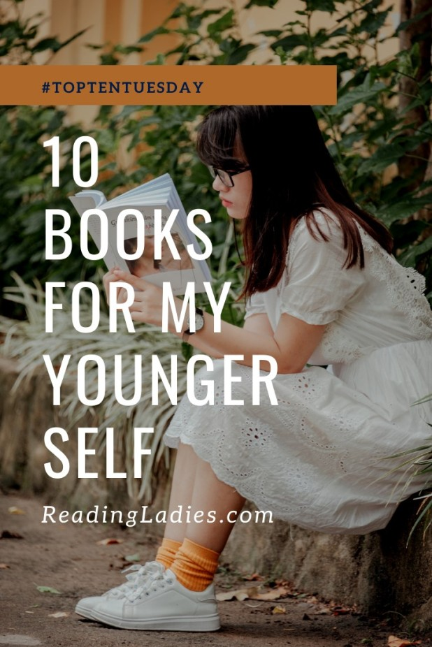 TTT: 10 Books For My Younger Self (background image: a young girl sits on a curb reading a book)