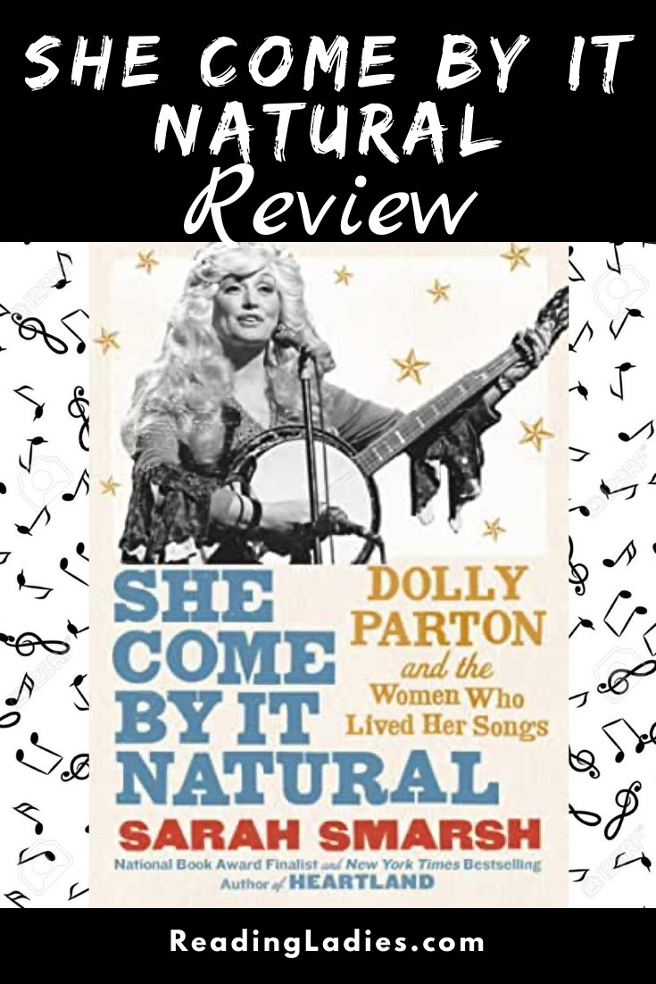 She Come By It Natural by Sarah Smarsh (cover) Image: a black and white picture of Dolly Parton strumming her banjo
