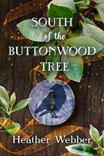 South of the Buttonwood Tree by Heather Webber (cover) Image: white text over a background of leaves from the buttonwood tree