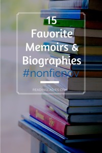 15 Favotite Memoirs & Biographies for #NonFicNov (Image: text over a tall stack of books on a blue painted wooden table)