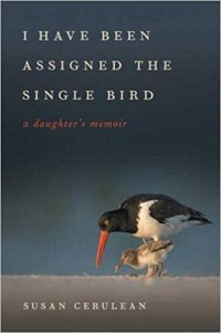 I Have Been Assigned the Single Bird by Susan Cerulean (I(mage: one large and one small bird looking for food)