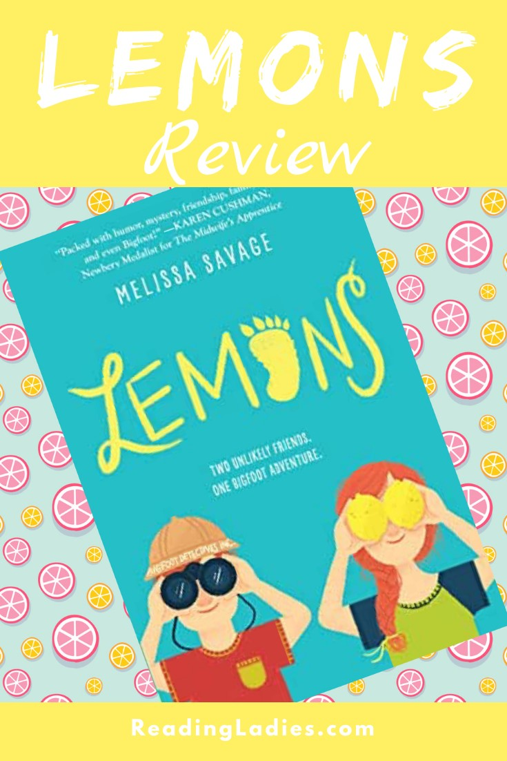 Lemons by Melissa Savage (cover) Image: yellow title on blue background; a drawing of a boy (holding binoculars up to his eyes) and a girl (holding two lemons up to her eyes