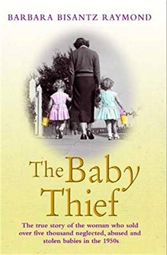 The Baby Thief by Barbara Bisantz Raymond (cover) Image: a woman walks away from the camera holding the hands of two small girls