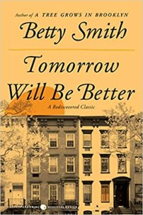 Tomorrow Will Be Better by Betty Smith (cover) Image: a row of New York style apartments