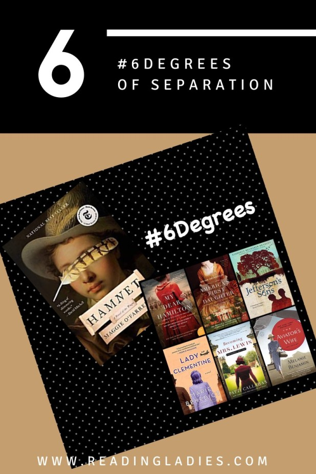#6Degrees of Separation: From Hamnet to The Aviator's Wife (image of book covers talked about in post)