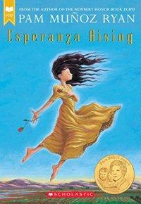Esperanza Rising by Pam Munoz Ryan (cover) Image: a young hispanic girl dances in the fields