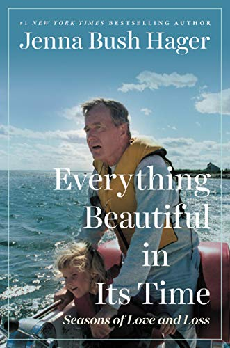 Everything Beautiful in its Time by Jenna Bush Hager (cover) Image: Jenna Bush as a young girl with her grandfather in a boat