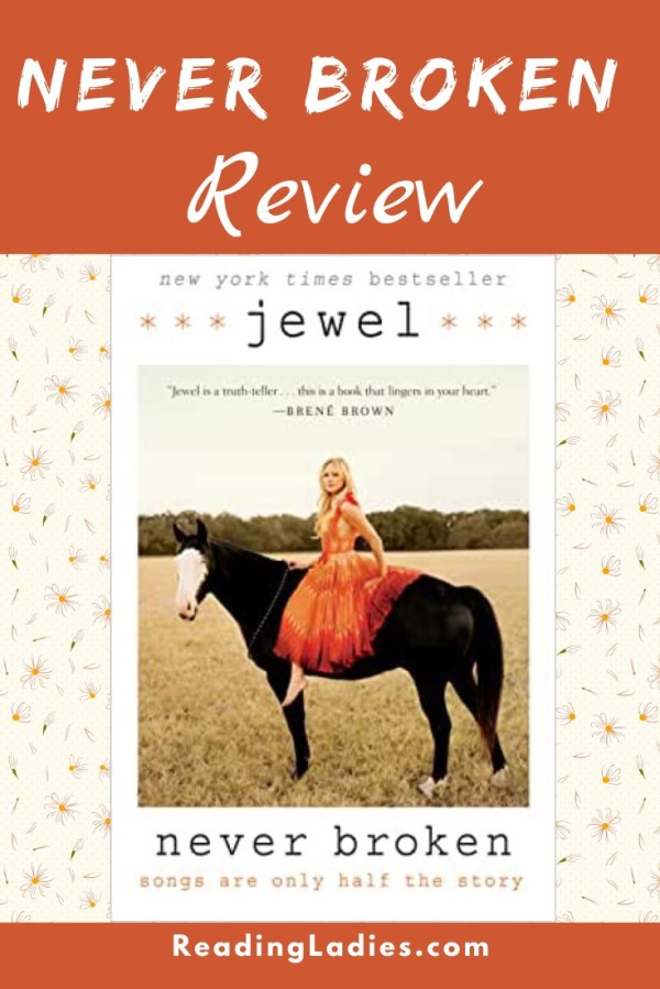 Never Broken by Jewel (cover) Image: Barefoot Jewel is dressed in a full skirted orange summery dress and sitting bareback on a black horse