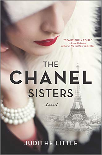 the Chanel Sisters by Judithe Little (cover) Image: a tight shot of a woman's downcast face wear red lipstick, a white beaded bracelet and white feather trimmed hat....the Eiffel Tower in the background