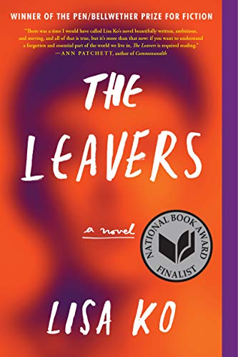 The Leavers by Lisa Ko (cover) Image: white text over the unfocused image of a woman's face