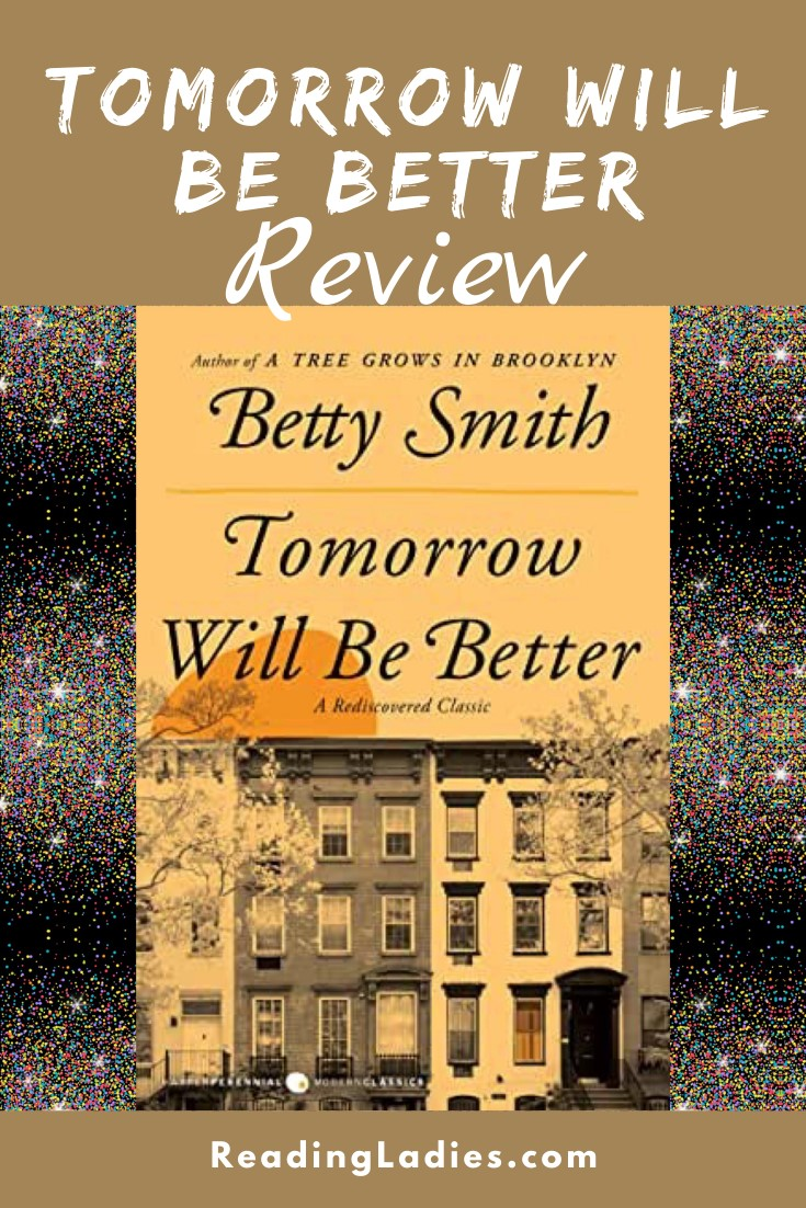 Tomorrow Will Be Better by Betty Smith (cover) Image: a sepia tone picture of a row of Brooklyn apartments