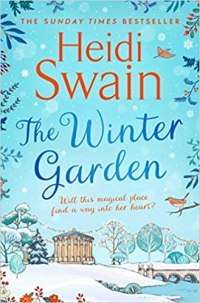 The Winter Garden by Heidi Swain (cover) Image: a gazebo and a lake in a snowy setting