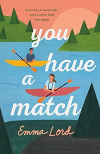You Have a Match by Emma Lord (cover) Image: a teenage boy and girl sit in sepate boats on a peaceful lake