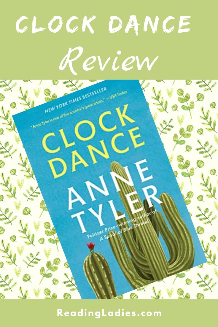 Clock Dance by Anne tyler (cover) Image: yellow and white text over a large cactus (with one small bloom) and a brilliant blue sky