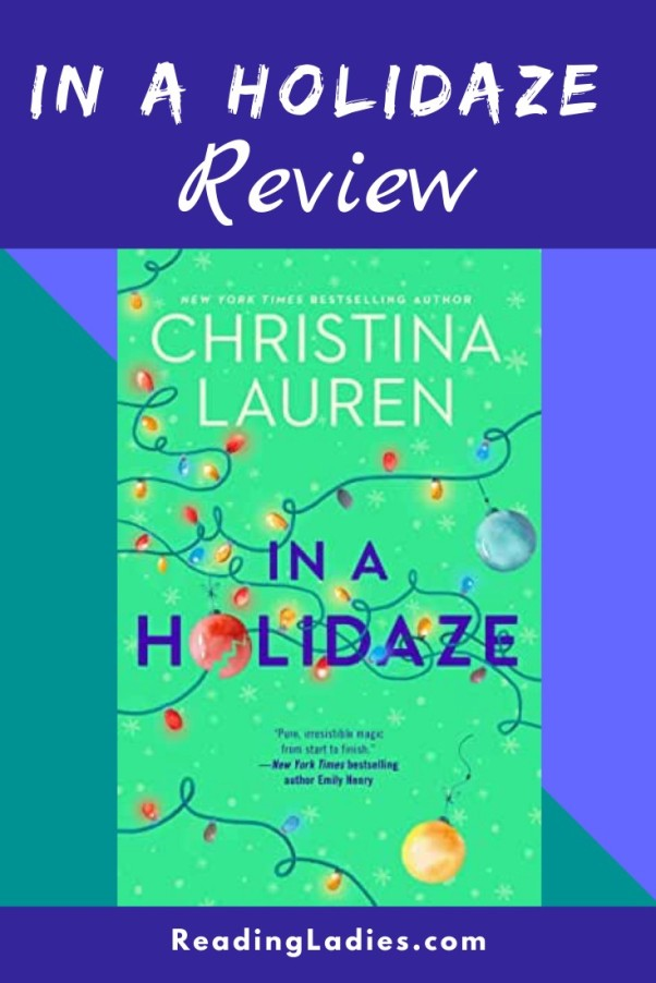 In a Holidaze by Christina Lauren (cover) text and a string of Christmas lights on a green background