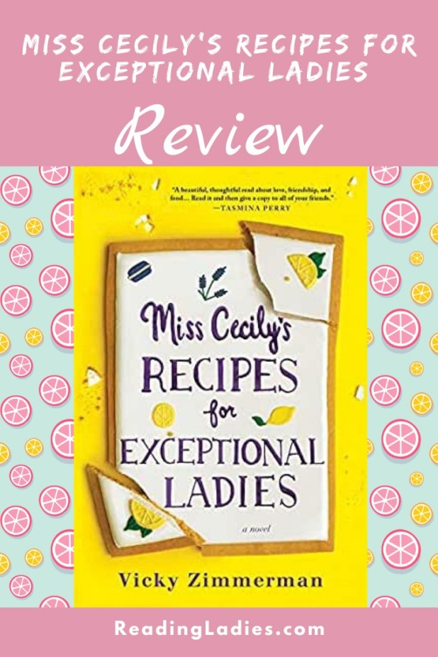 Miss Cecily's Recipes for Exceptional Ladies by Vicky Zimmerman (cover) Image: text on a white background with a few lemons....wide yellow margin around white text box
