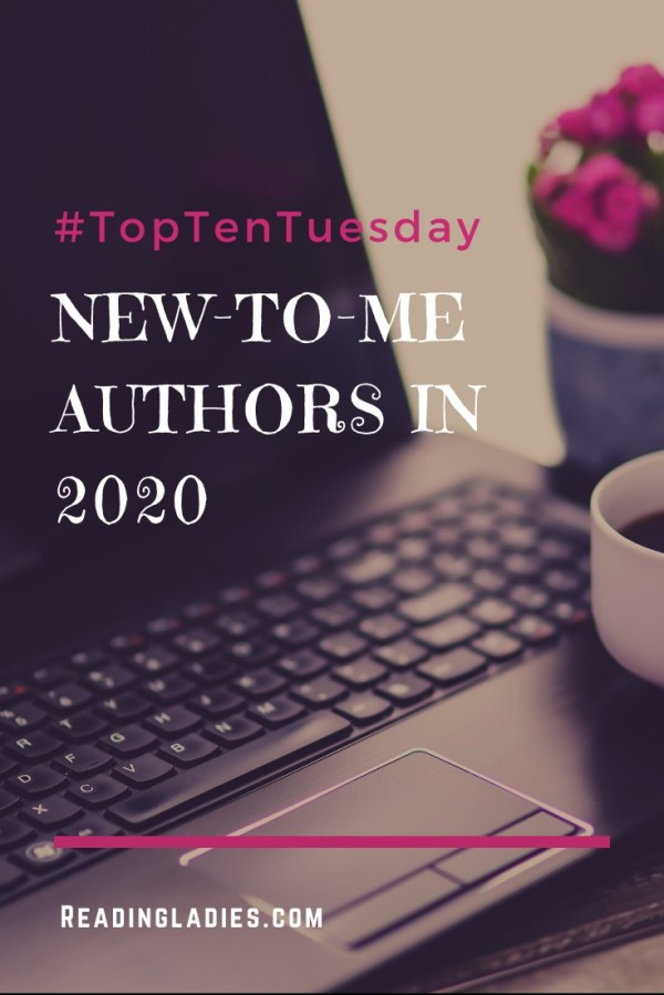 New-To-Me Authors in 2020 (image: an open laptop, a cup of coffee, and a potted plant with pink flowers)