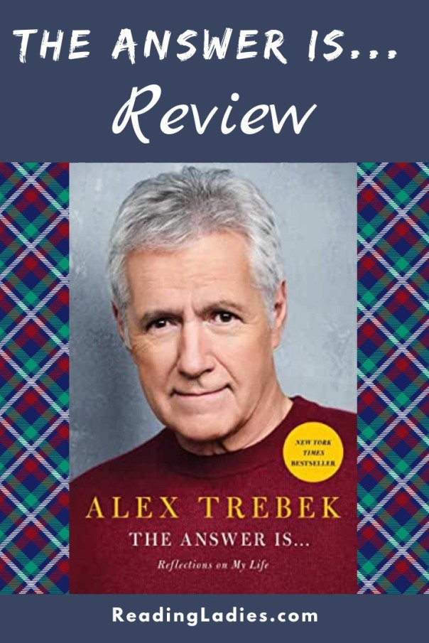 The Answer is ... Reflections On My Life by Alex Trebek (cover) Image: a head shot of Alex Trebek