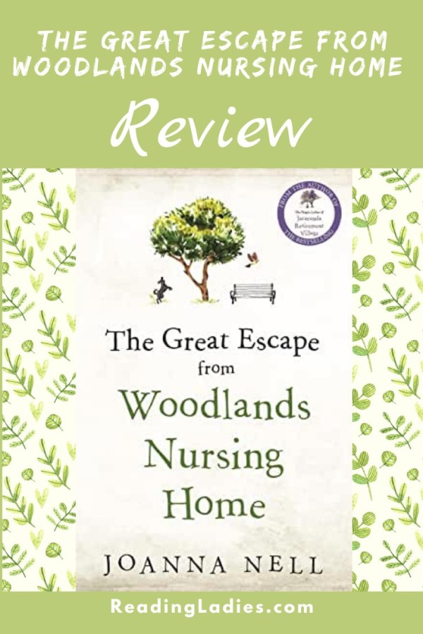 The Great Escape From Woodland Nursing Home by Joanna Nell (cover) Image: text on white background....images of a tree, a barking dog, a bench, and a large bird flying from the tree above text