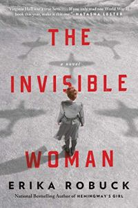 The Invisible Woman by Erika Robuck (cover) Image: a woman stands with her back to the camera and shadows of airplanes on the ground surround her
