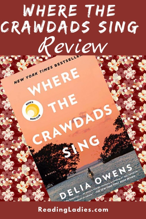 Where the Crawdads Sing by Delia Owens (cover) Image: white text over the image of a person paddling a canoe on water surrounded by trees