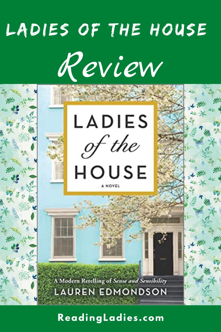 Ladies of the House by Lauren Edmondson (cover) Image: a close up view of a 2 or 3 story house, a white blossomed tree in the foreground