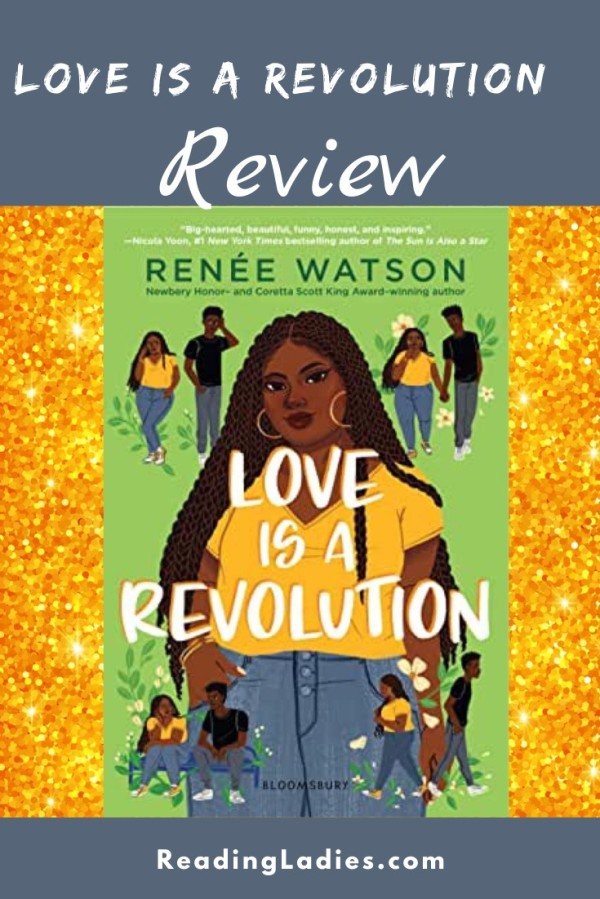 Love is a Revolution by Renee Watson (cover) Image: a plus size Black girl is centered....4 smaller images of the same girl and her boyfriend sound her