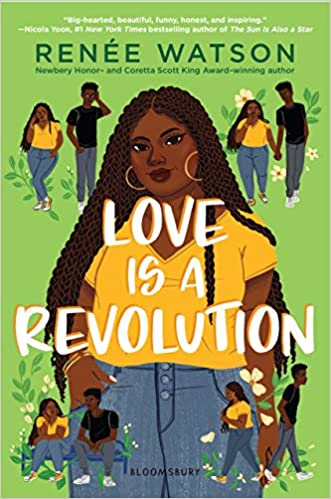 Love is a Revolution by Renee Watson (cover) Image: a picture of a plus size Black girl surrounded by four smaller images of the same girl and her boyfriend