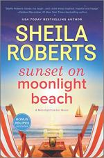 Sunset on Moonlight Beach by Sheila Roberts (cover) Image: two canvas beach chairs on both sides of a side table containing a candle and two glasses of champagne...overlooking the water