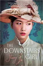The Downstairs Girl by Stacey Lee (cover) Image: a teenage Asian girl wearing a fancy hat in an 1890s style