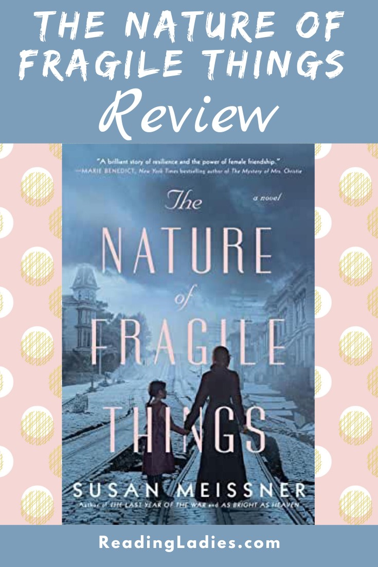 The ature of Fragile Things by Susan Meissner (cover) Image: a blue toned image of a young woman and a young girl holding hands and walking down the middle of a earthquake damaged street