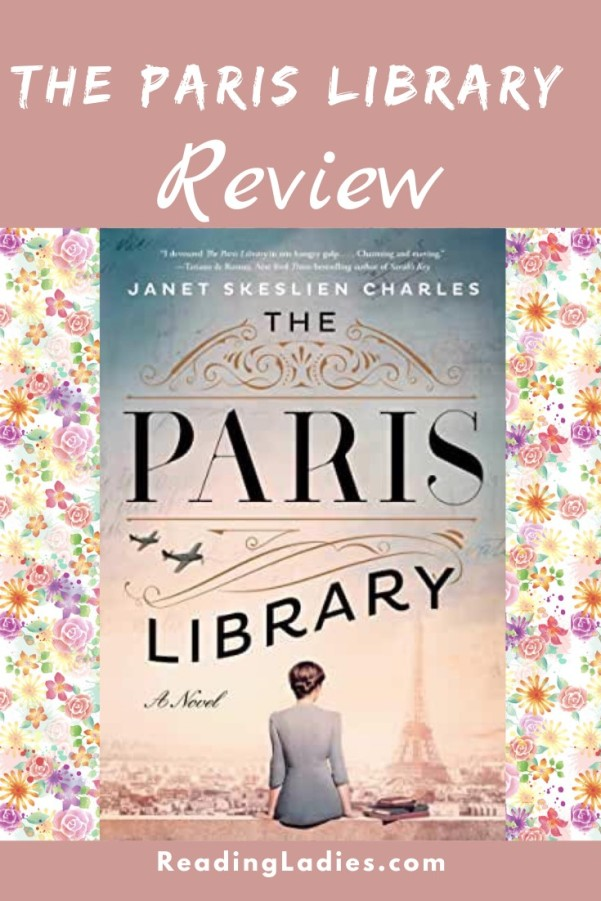 The Paris Library by Janet Skeslien Charles (cover) Imaged: a woman sits with her back to the camera on a wall overlooking Paris and the Eiffel Tower in the background