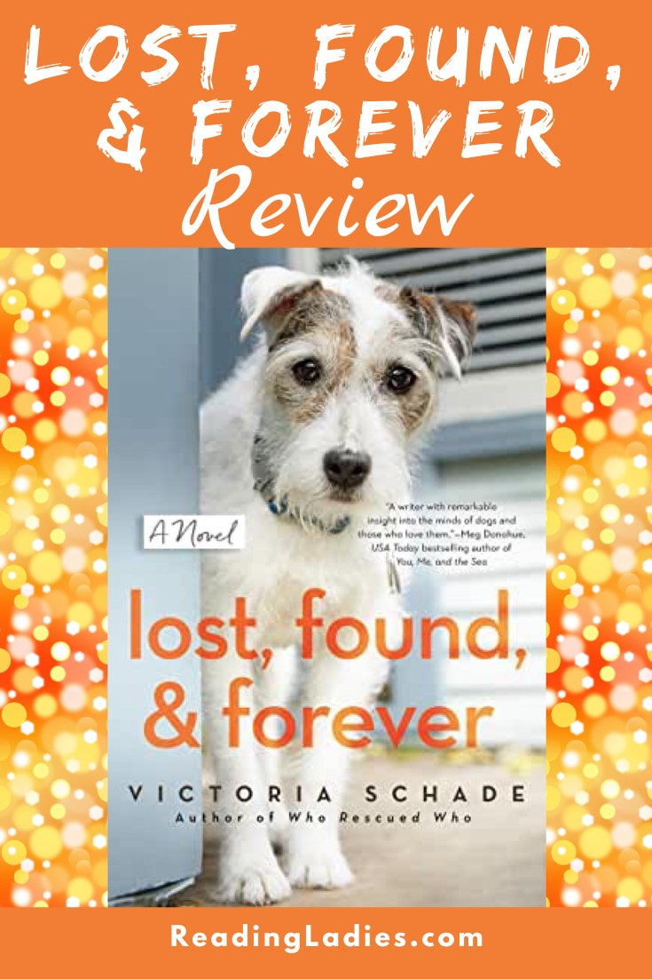 Lost, Found, & Forever by Victoria Schade (cover) Image: a cute white dog with gray markings peeks around a corner