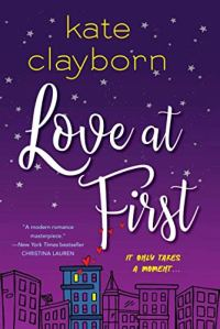 Love at First by Kate Clayborn (cover) Image: white text on purple background....a drawing of buildings at the bottom margin and white stars sprinkled over the purple background