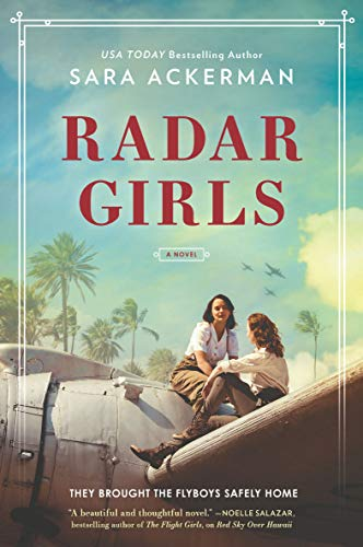 Radar Girls by Sara Ackerman (cover) Image: two girls sit on a wing of a plane